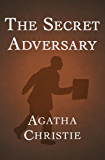 The Secret Adversary (Tommy and Tuppence Book 1)