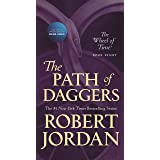 The Path of Daggers: Book Eight of 'The Wheel of Time' (Wheel of Time, 8)