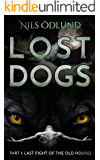 Last Fight of the Old Hound (Lost Dogs Book 1)