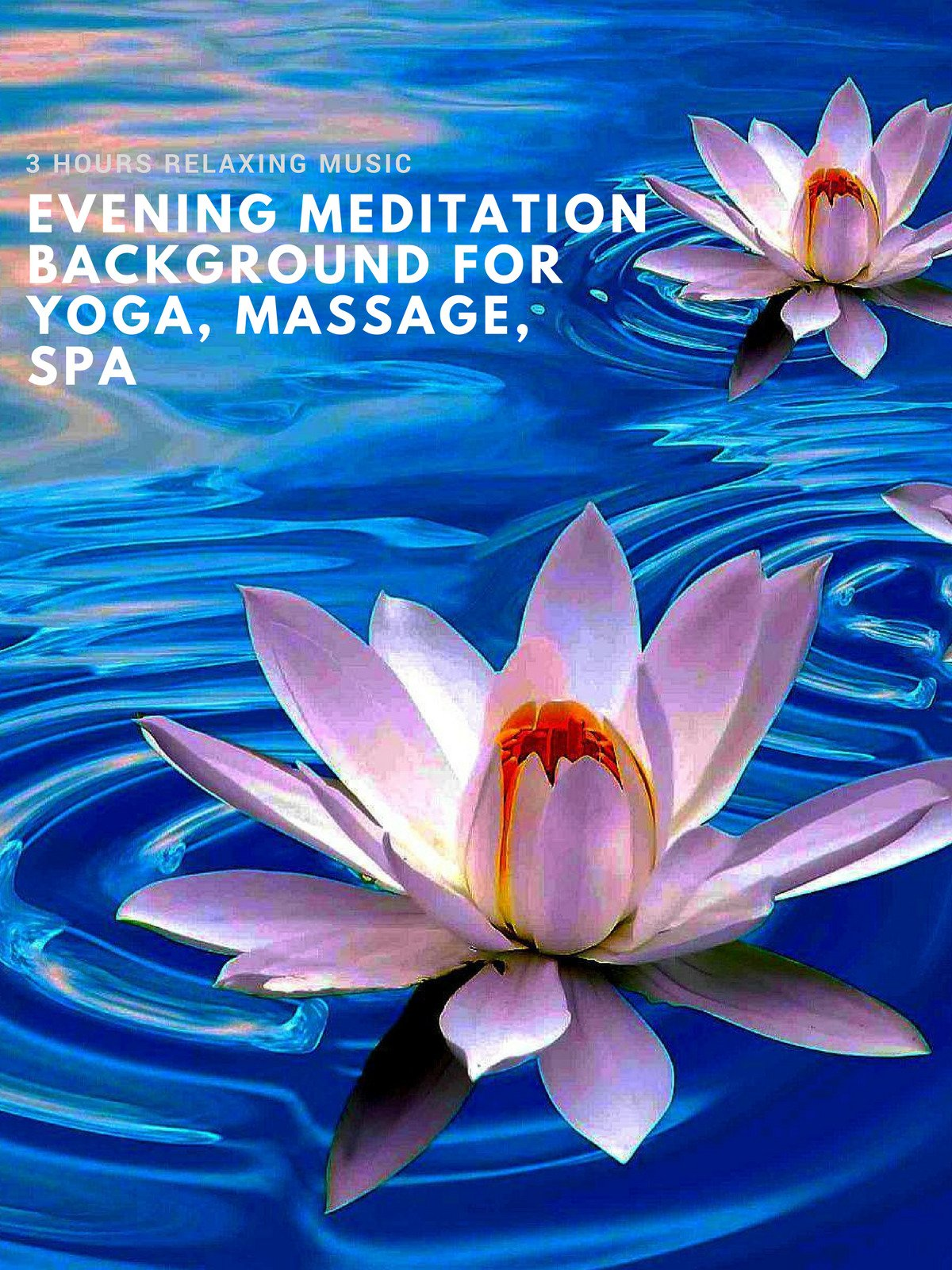 Amazon 3 Hours Relaxing Music Evening Meditation Background