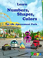 Learn Numbers, Shapes and Colors at the Amusement Park with Max the Glow Train - TOYS (Roller Coasters, Bumper Cars and More)