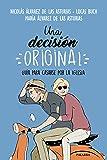 Una decisión original (Mundo y cristianismo)
