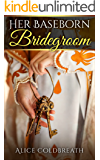 Her Baseborn Bridegroom (Vawdrey Brothers Book 1)