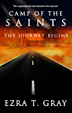 Camp of The Saints: The Journey Begins (Book One)