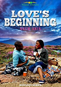 Love's Beginning (A Love Rekindled Book 1)