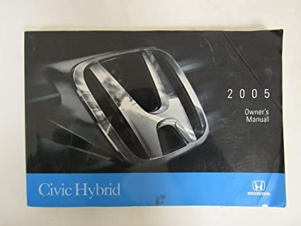 amazon com original 2005 honda civic hybrid owner s manual rh amazon com 2005 Civic Hybrid Gas Mileage 2005 honda civic hybrid owners manual pdf