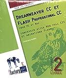 Dreamweaver CC et Flash Professional CC - Coffret de 2 livres : concevoir sites Web full CSS et animations Flash
