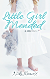 Little Girl Mended