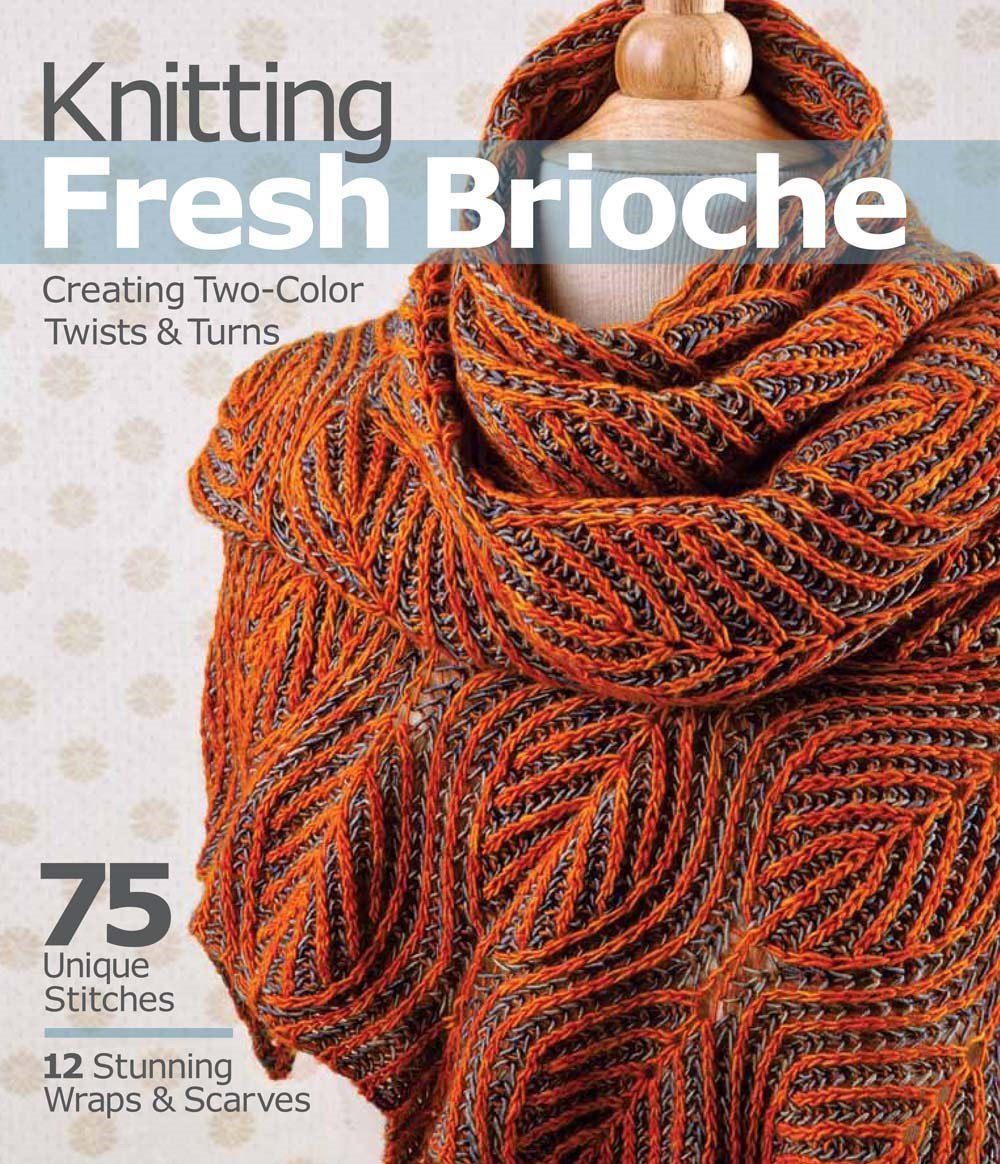 Knitting Fresh Brioche Creating Two Color Twists Turns Nancy