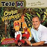 Télé 80 Croque Vacances
