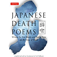 Japanese Death Poems: Written by Zen Monks and Haiku Poets on the Verge of Death (English Edition)