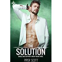 The Solution (Single Dad Support Group Book 3) (English Edition)
