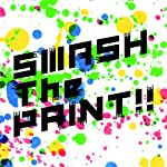 SMASH The PAINT!! / にじさんじ