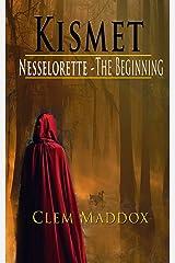 Kismet~Nesselorette The Beginning A Novella Book 2 Kindle Edition