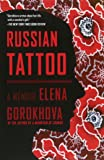 Russian Tattoo: A Memoir