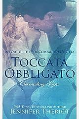 Toccata Obbligato ~ Serenading Kyra: A Rockstar Romance Companion Novella (Out of the Box Series)