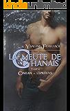 La meute de Chânais tome 4: Ciaran - l'épreuve (French Edition)
