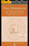 La confusión (Libro 2): CICLO BARROCO (2 VOL.) 2ª PARTE