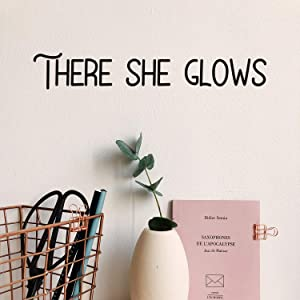 Vinyl Wall Art Decal - There She Glows - 3
