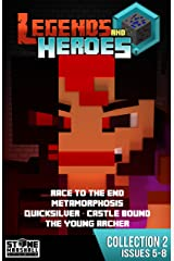 Minecraft Collection 2: Legends & Heroes: Issues Included - 5: Race to the End. 6: Metamorphosis. 7: Quicksilver - Castle Bound. 8: The Young Archer (Stone Marshall Collections: Legends & Heroes) Kindle Edition