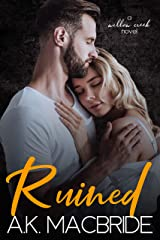 Ruined: A Single Dad Small Town Romance (Willow Creek Book 3) Kindle Edition