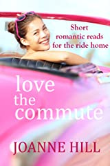 Love The Commute Kindle Edition