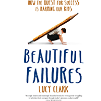 Beautiful Failures