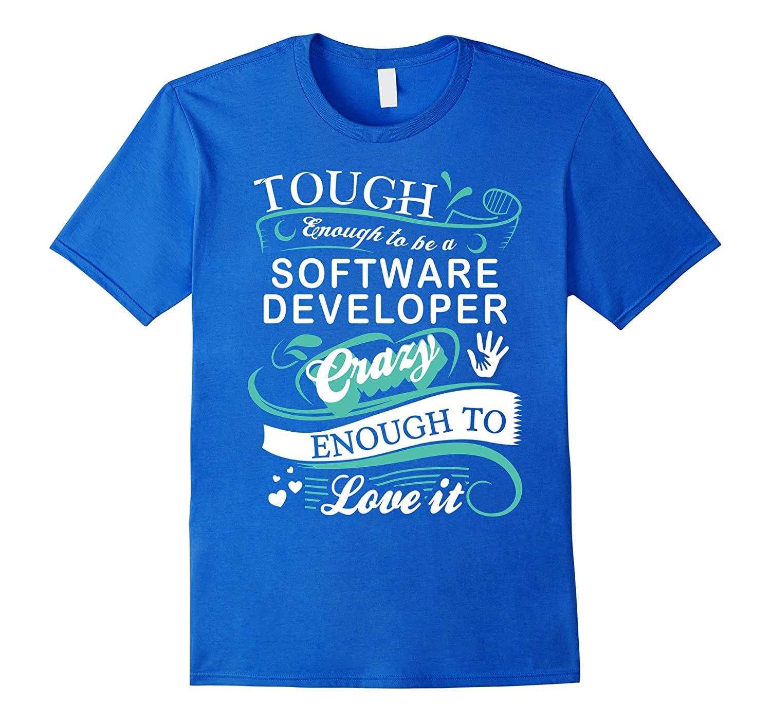 Great Gift T Shirt For Software Developer Funny Quotes Td Teedep