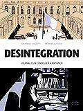 Désintégration: Journal dun conseiller à Matignon