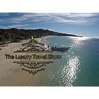 The Luxury Travel Show