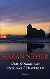 Der Kommissar und das Schweigen: Roman (Die Van-Veeteren-Krimis 5)