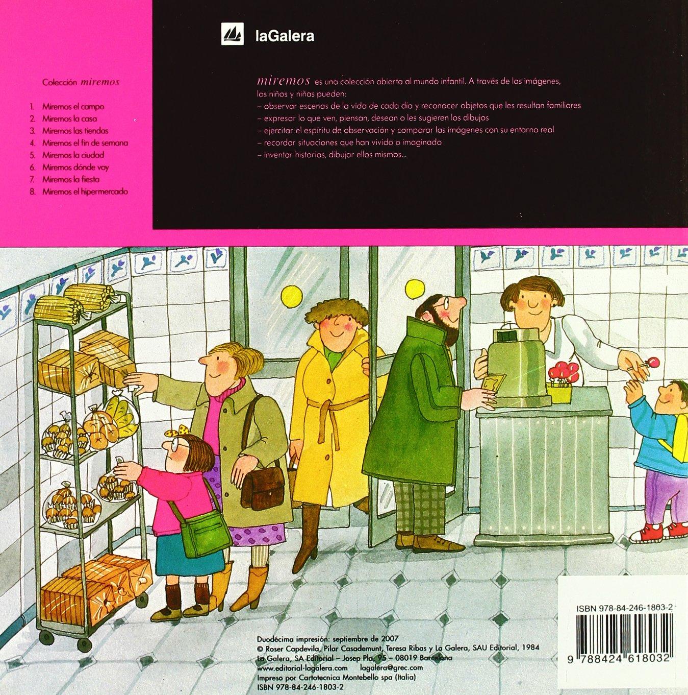 Miremos las tiendas: Amazon.es: Teresa Ribas, Pilar Casademunt, Roser Capdevila: Libros