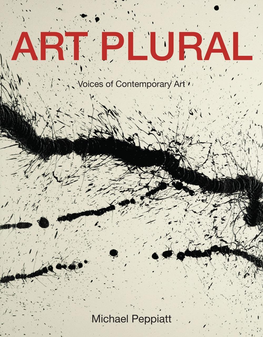 Art Plural: Voices of Contemporary Art PDF