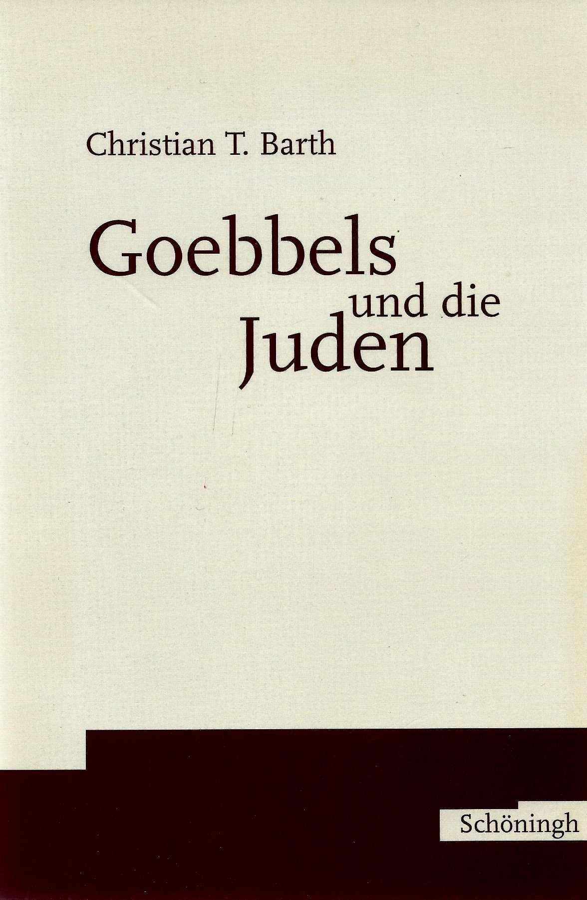 Goebbels und die Juden.