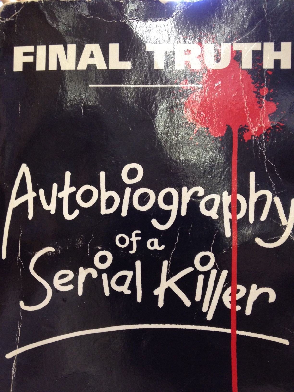 Final truth autobiography of a serial killer donald pee wee final truth autobiography of a serial killer donald pee wee gaskins wilton earle 9781852864941 amazon books fandeluxe Images