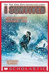 I Survived the Children's Blizzard, 1888 (I Survived #16) Kindle Edition