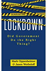 Lockdown: Did Government Do the Right Thing? Kindle Edition