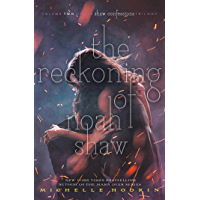 The Reckoning of Noah Shaw (The Shaw Confessions Book 2) (English Edition)
