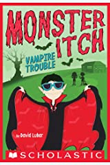 Vampire Trouble (Monster Itch #2) Kindle Edition