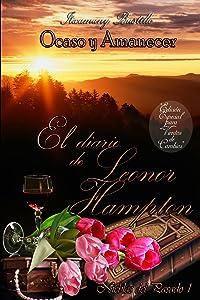 El diario de Leonor Hampton (parte 1): Nieblas del Pasado (Ocaso y Amanecer) (Spanish Edition)