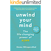 Unwind Your Mind (Emma WhispersRed ASMR)
