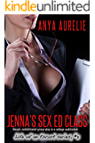 Jenna's Sex Ed Class (Rough, exhibitionist group play in a college auditorium) (Life of an Escort series Book 3)