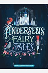Andersen's Fairy Tales by Hans Christian Andersen illustrated edition Kindle Edition