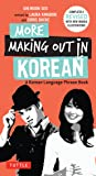 Dirty Korean: Everyday Slang from (Dirty Everyday Slang