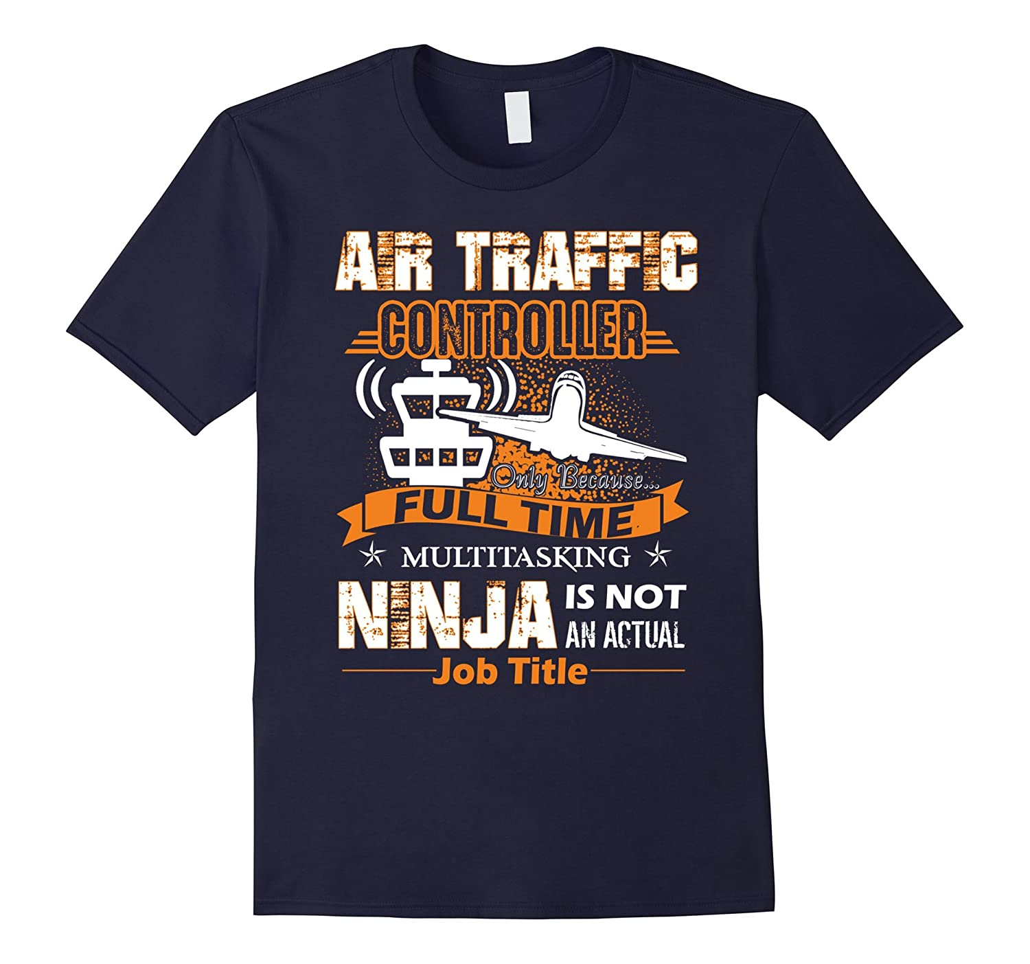 Air Traffic Control Shirt - Air Traffic Control Job Title-TJ