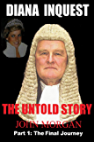 Diana Inquest: The Untold Story (English Edition)