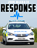 Response: A Frontline Police Officer's Story