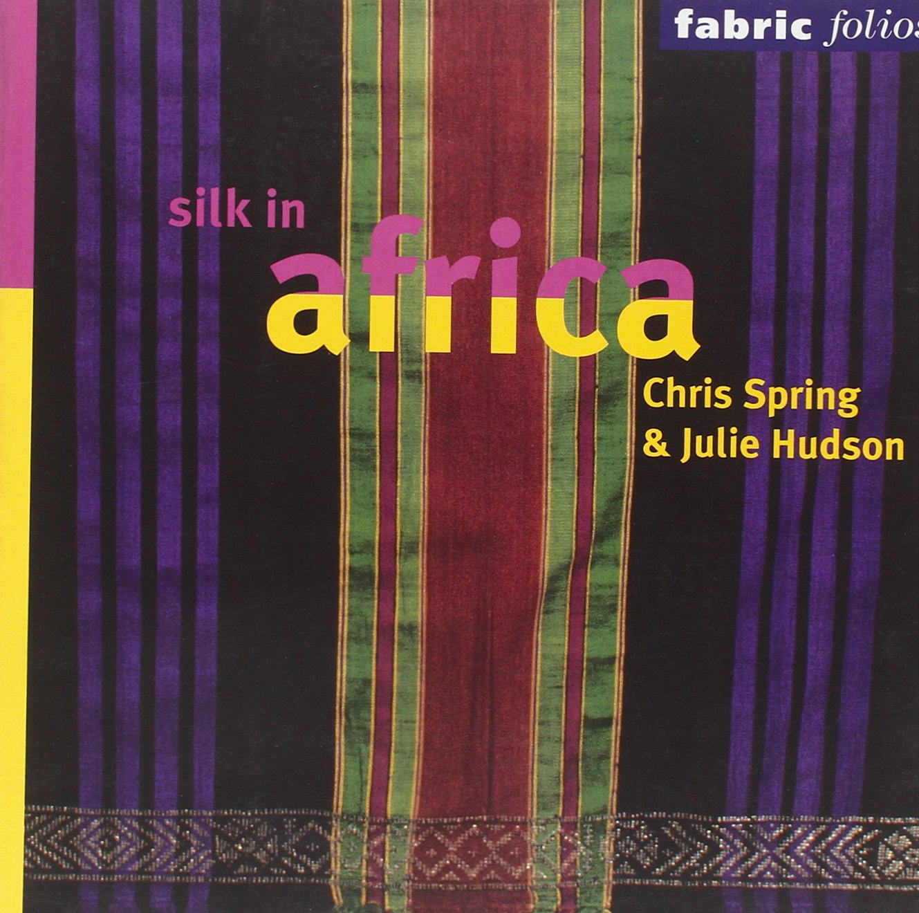 Silk in Africa (Fabric Folios)
