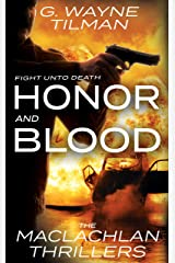 Honor And Blood: The MacLachlan Thrillers Kindle Edition