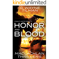 Honor And Blood: The MacLachlan Thrillers